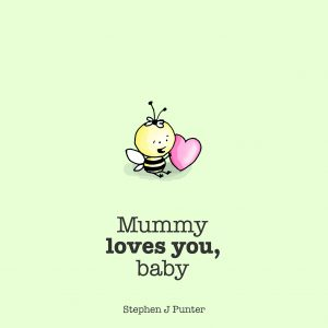 Mummy Loves You Baby